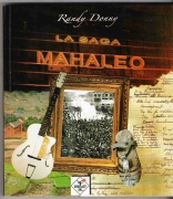 """La saga Mahaleo"" (Unauthorized biography)"